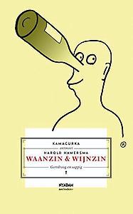 waanzin en wijnzin
